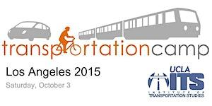 Transportation Camp Los Angeles 2015