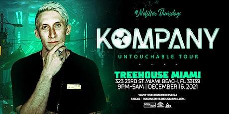 KOMPANY @ Treehouse Miami tickets