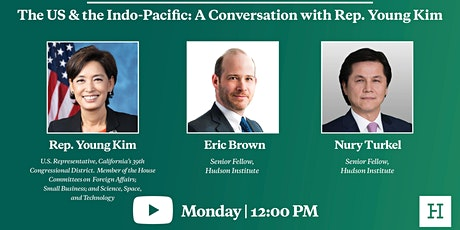 Virtual Event   The US &  Indo-Pacific: A Conversation with Rep. Young Kim tickets
