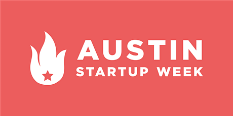 Austin Startup Week Presented by AWS tickets