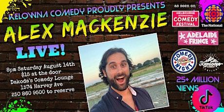 Kelowna Comedy presents Alex Mackenzie tickets