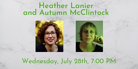 Poetry Reading: Heather Lanier  and Autumn McClintock tickets