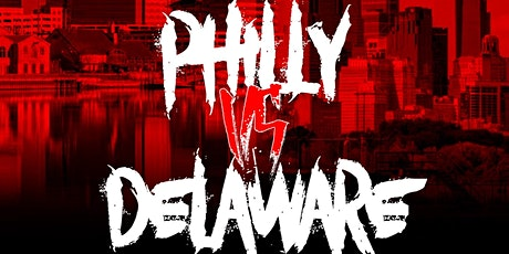 """The Battle Academy Presents """"PHILLY VS DELAWARE"""" tickets"""