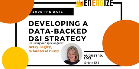 EnERGize: Developing a Data-backed D&I Strategy tickets