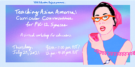 Teaching Asian America: Curricular Conversations for PK-12 Spaces tickets