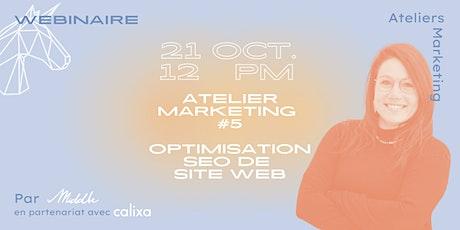 Atelier marketing #5 - Optimisation SEO de site web billets