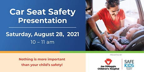 Child Safety - Car Seat Safety tickets