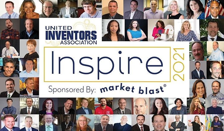 INSPIRE '21 - Inventor Event of the Year Sponsored by Market Blast image