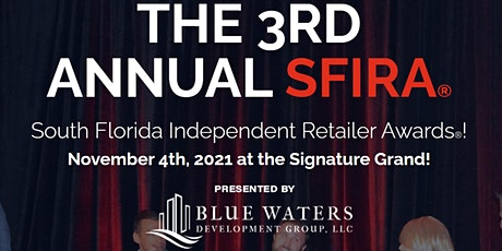 3rd Annual South Florida Independent Retailer Awards tickets