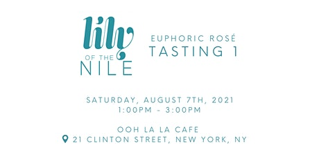 Lily of the Nile Rosé: Tasting 1 tickets