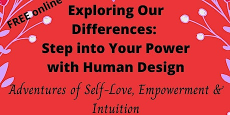 Exploring Our Differences: Step into Your Power with Human Design tickets