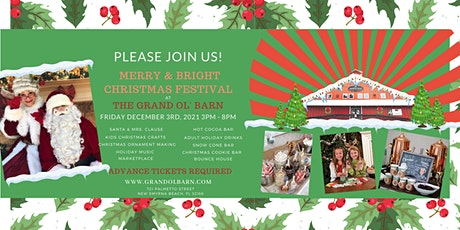 Merry & Bright Christmas Festival at The Grand Ol' Barn tickets