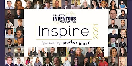 INSPIRE '21 - Inventor Event of the Year Sponsored by Market Blast tickets