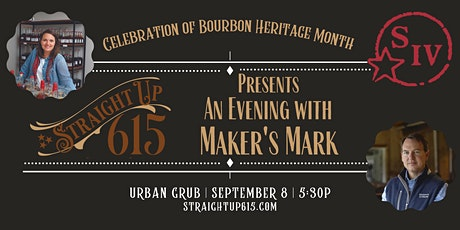 Straight Up 615 Presents An Evening with Maker's Mark tickets