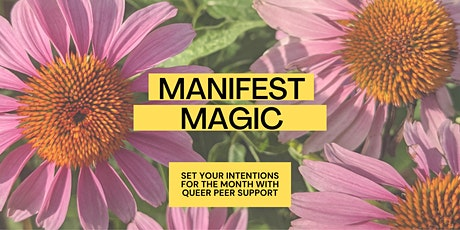 MANIFEST MAGIC // Queer Peer Goal Setting Group tickets