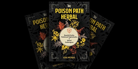 """Book Signing  (Coby Michael) """"the Poison Path Herbal"""" tickets"""