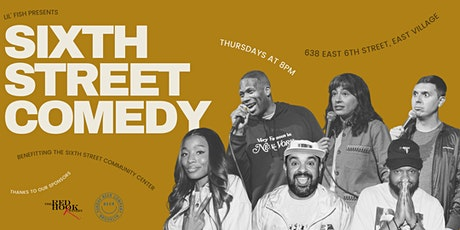 Sixth Street Comedy - August 5th, 2021 tickets