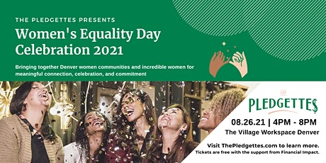 The Pledgettes Women's Equality Day Celebration tickets