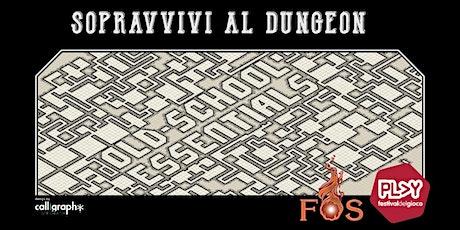 Sopravvivi al Dungeon - OLD SCHOOL ESSENTIALS biglietti