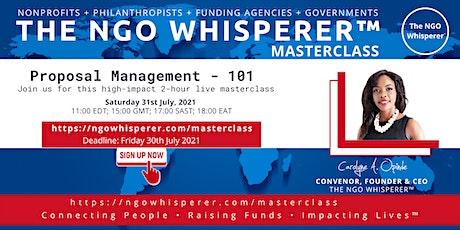 The NGO Whisperer™ Masterclass - Proposal Management - 101 tickets