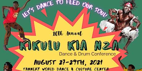 Kikulu Kia Nza Dance & Drum Conference tickets
