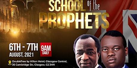 SCHOOL OF THE PROPHETS tickets