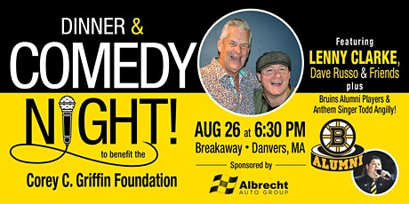 Comedy Night Charity Event and Dinner at Breakaway Featuring Lenny Clarke! tickets