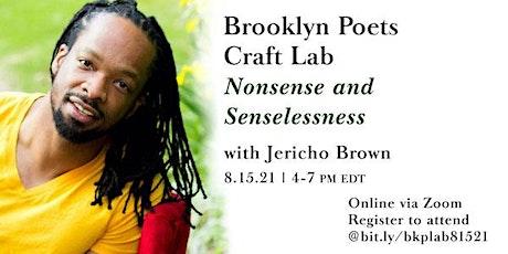 Brooklyn Poets Craft Lab: Nonsense and Senselessness tickets