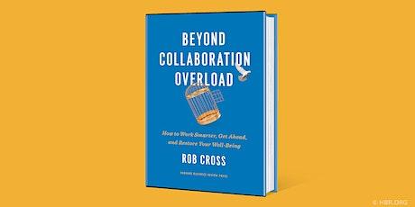 HBR Live Webinar: Beyond Collaboration Overload tickets