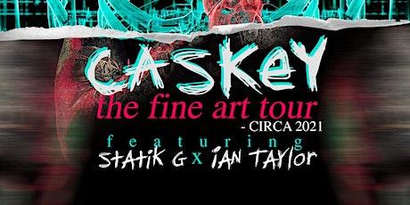 Caskey  x  Statik G - $25 tickets