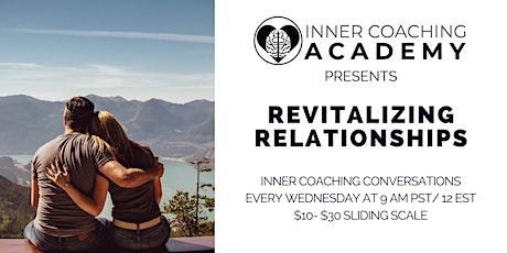 Inner Coaching: Revitalizing Relationships tickets