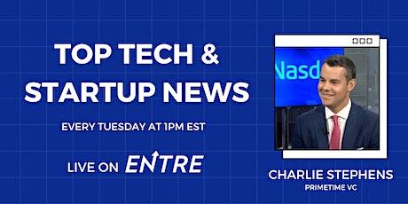 Top Tech & Startup News tickets