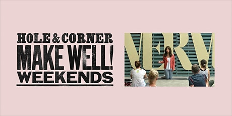 Yoga, meditative & high energy sessions @ Make Well with Hole & Corner tickets
