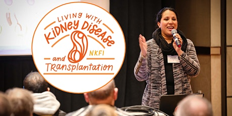 Fall 2021 Living with Kidney Disease and Transplantation - Chicago Central tickets