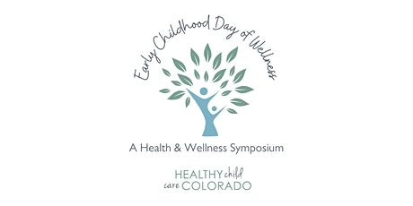 Early Childhood Day of Wellness tickets