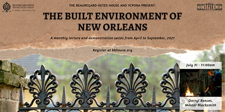 The Built Environment of New Orleans: Master Blacksmith Darryl Reeves tickets