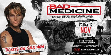Bad Medicine - The Bon Jovi Club Night tickets