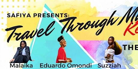 Safiya Presents: Travel Through Music: Kenya tickets
