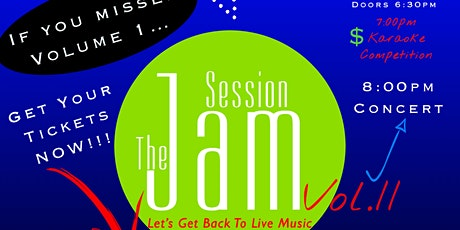 The Jam Session Vol.II Karaoke Competition & Concert tickets