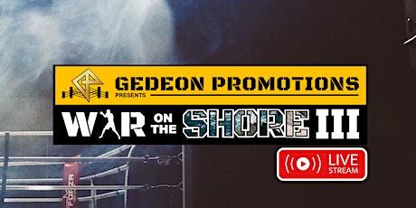 War on the Shore III Livestream ingressos
