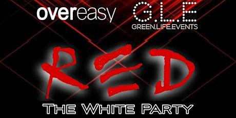 """RED """"THE WHITE PARTY"""" w/ ANTON TUMAS tickets"""
