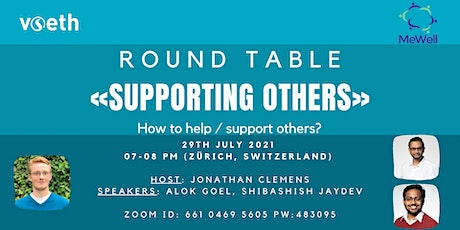 """Round Table on """"Supporting Others"""" tickets"""