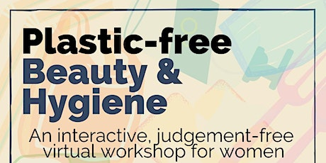 Plastic Free Beauty and Hygiene tickets