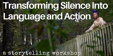 Transforming Silence Into Language and Action: Stories as Solutions tickets