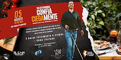 Taller Sensorial Confia Ciegamente + Cena Italiana boletos