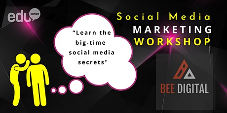 Social Media Marketing Workshop (EduCentre's Workshop) tickets