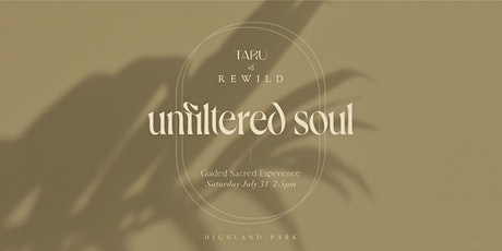 Taru + Rewild Circle; Unfiltered Soul tickets