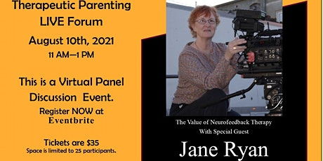 Therapeutic Parenting LIVE Forum - Topic: The Importance of Neurofeedback tickets