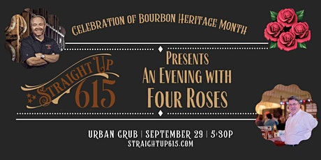 Straight Up 615 Presents An Evening with Four Roses tickets