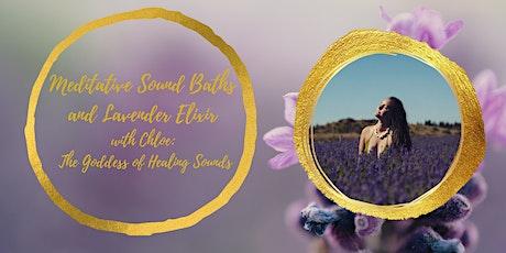 Meditative Sound Bath Infused With Lavender Elixir By Chloe Palmer tickets